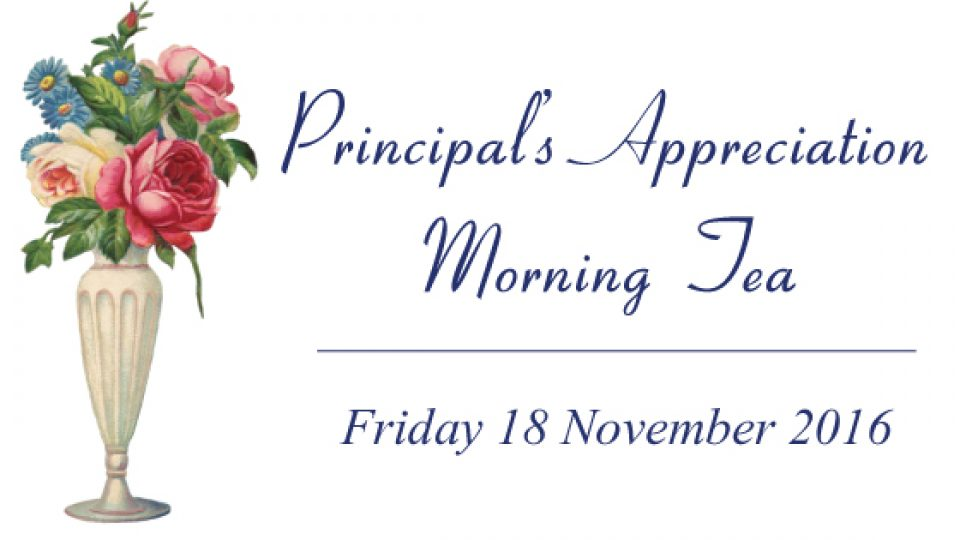 Principal's Appreciation Morning Tea