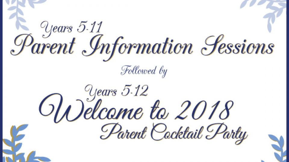 Parent Information Sessions and Cocktail Party