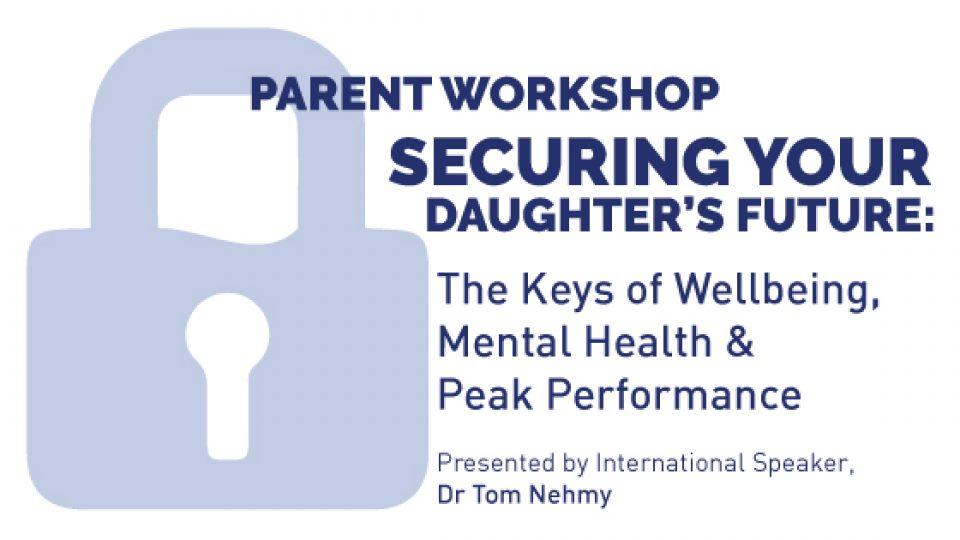 Parent Workshop with Dr Tom Nehmy
