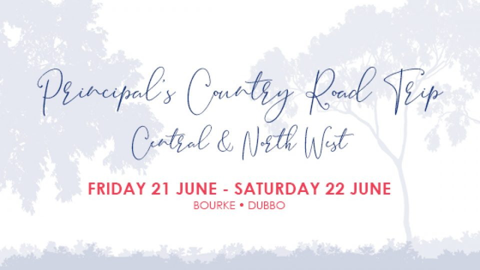 Principal's Country Road Trip – Bourke and Dubbo