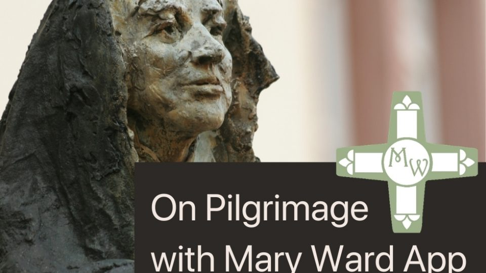 On Pilgrimage with Mary Ward App