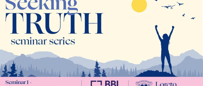 'Seeking Truth' Seminar Series