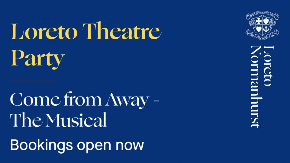 'Come from Away' – Loreto Theatre Party