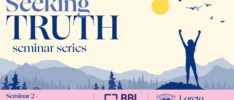 Seeking Truth Seminar 2