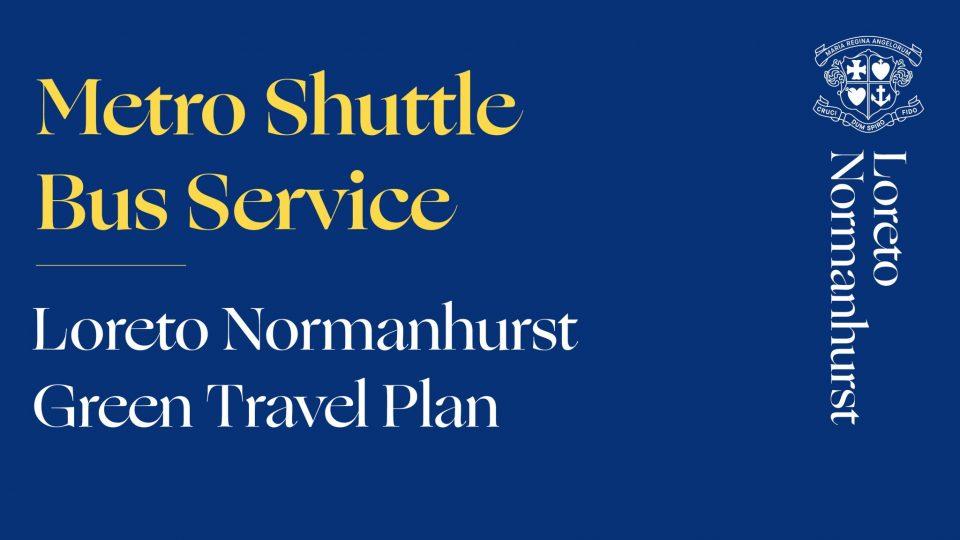 Loreto Normanhurst Metro Shuttle Bus Service